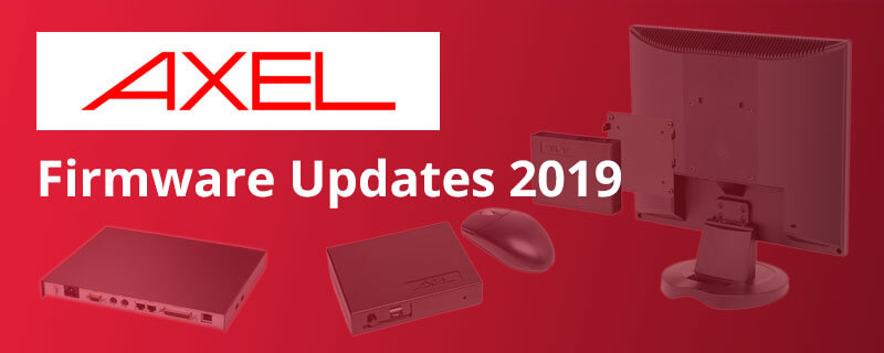 Axel Firmware Updates 2019